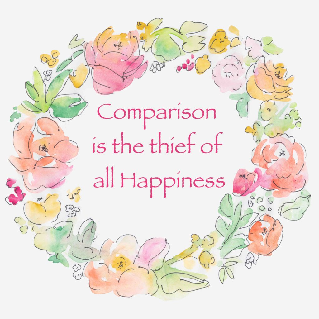Comparison is the thief of all happiness