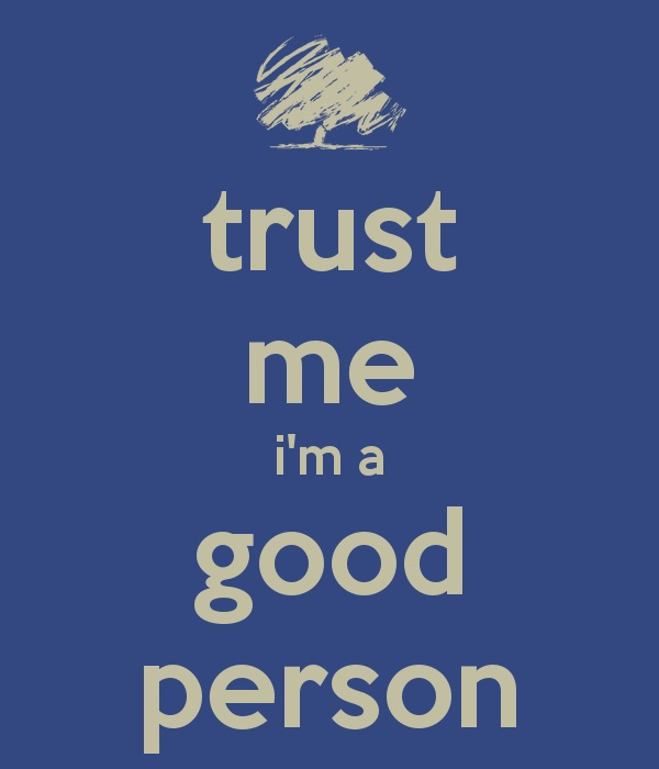 trust-me-im-a-good-person