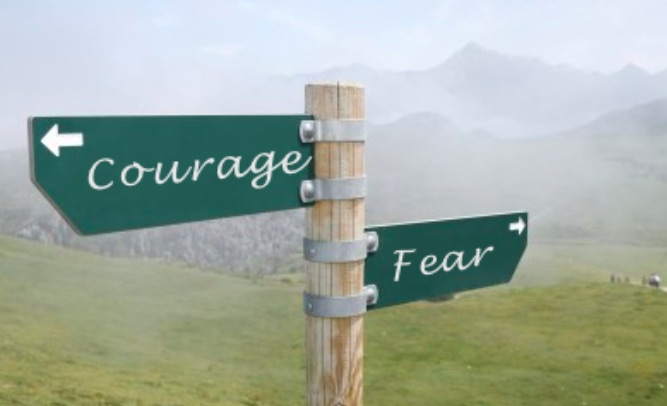 Courage and Fear